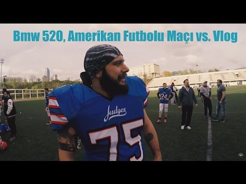 BMW 520 Amerikan Futbolu Maçı Vlog
