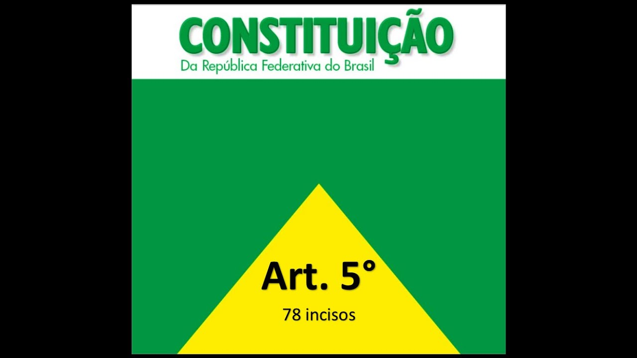 Constituicao federal de 1988 artigo 5