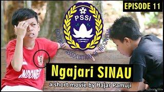Ngajari Sinau PSSI (Eps 11 Film Pendek Hajar Pamuji) MP3