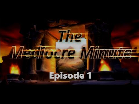 The Mediocre Minute (Ep.1) - Classic WoW Benediction Server News.