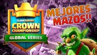 LOS MEJORES MAZOS PARA EL CROWN CHAMPIONSHIP SIN LEGENDARIAS!!! Clash Royale BloDz