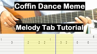 Coffin Dance Meme Guitar Lesson Melody Tab Tutorial Guitar Lessons for Beginners