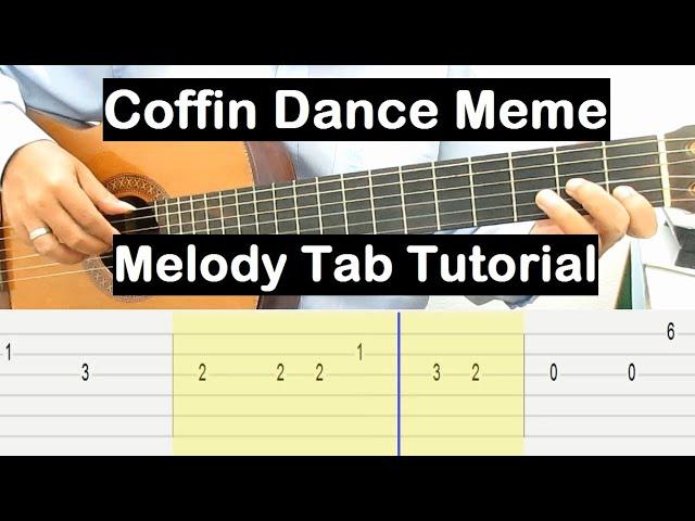 Coffin Dance Meme Guitar Lesson Melody Tab Tutorial Guitar Lessons