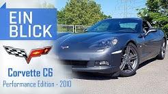 Corvette C6 2010 - Wie sportlich ist die amerikanische Ikone? Vorstellung, Test & Kaufberatung