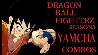 【S3】DRAGON BALL FIGHTERZ YAMCHA BASIC COMBOS【ドラゴンボールファイターズ ヤムチャ 基礎コンボ】