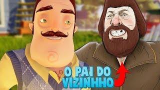 O PAI DE HELLO NEIGHBOR!!! RAPTOU O MEU PAI! | Daddy (NOVO)