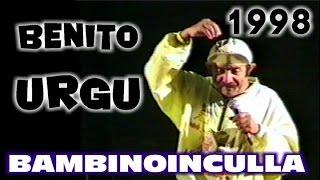 """Benito Urgu"" Bambinoinculla-1998"