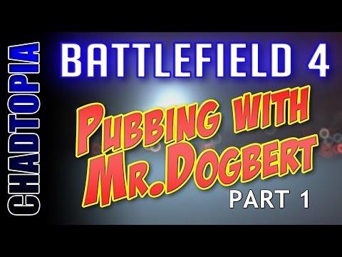 Battlefield 4 - Pubbing with Dignitas-Mr.Dogbert - Part 1