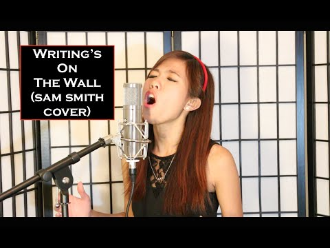 """""""Writing's On The Wall"""" Sam Smith COVER (Spectre James Bond Theme Song) - Cheryl K"""