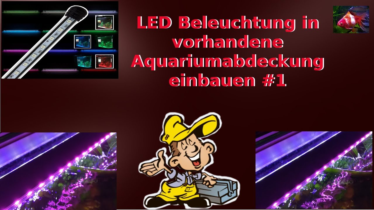 aquarium beleuchtung selber bauen led aquarium lighting self build led youtube. Black Bedroom Furniture Sets. Home Design Ideas