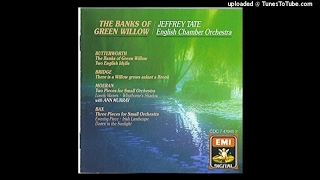 Frank Bridge : There Is a Willow Grows Aslant a Brook, Impression for small orchestra H.173 (1927)