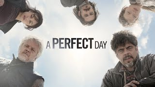 A Perfect Day - Official Trailer