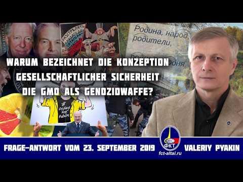 GMO als Genozidwaffe (Valeriy Pyakin 2019.09.23)