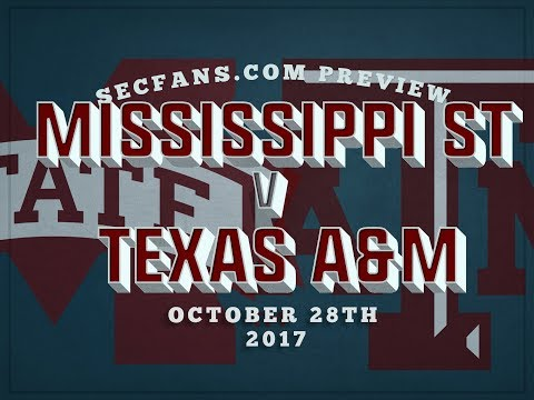 Texas A&M vs Mississippi St - Preview & Predictions - College Football 2017