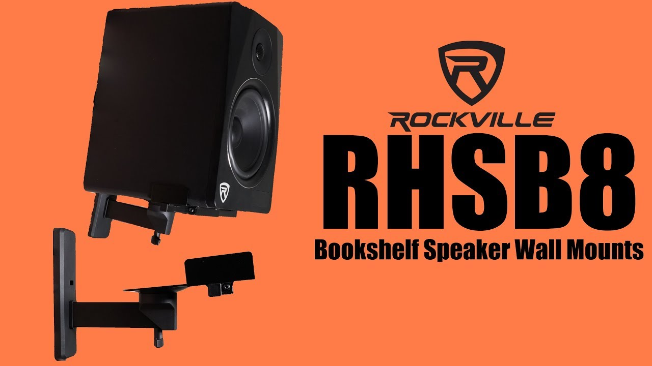 The Rockville RHSB8 Bookshelf Speaker Wall Mounts Are Here How To Install Mount Brackets