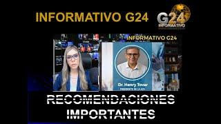 Informativo G24- Cómo evitar el contagio de Coronavirus DOCTOR HENRY TOVAR- #QUEDATE-EN-CASA