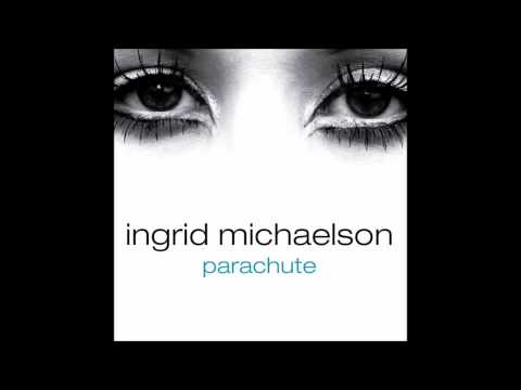 Ingrid Michaelson - Parachute (Male version)