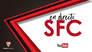🚨 Entrenamiento del Sevilla FC 🚨 ⚽ EN DIRECTO