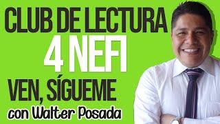 VEN, SÍGUEME 2020 CON WALTER POSADA/ESCUELA DOMINICAL/ CLUB DE LECTURA/4 NEFI LIBRO DE MORMÓN