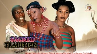 Sacred Tradition 3  - Nigerian Nollywood Movie