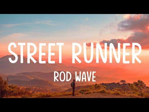 Rod Wave – Street Runner (Lyrics / Lyrics Video) | Loving you is my greatest sin