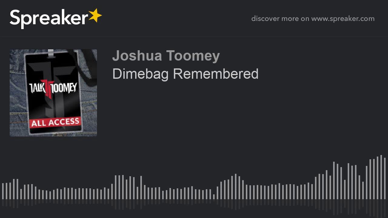 Dimebag Remembered