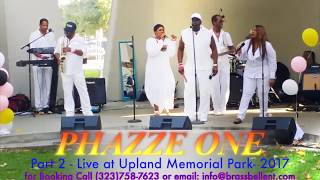 Part 2   Upland CA - Stone Soul picnic -  Phazze One Live! 8-19-17