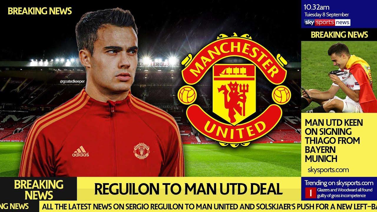 Big Reguilon Transfer Update Man United Deal On Youtube