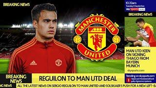 Big Reguilon Transfer Update | Man United Deal On
