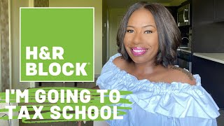 I'M GOING BACK TO SCHOOL: H&R BLOCK TAX SCHOOL! MORE MONEY, NEW BUSINESS.......FUTURE TAX PREPARER!