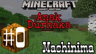 Kisah Anak Durhaka - Minecraft Machinima Indonesia #0
