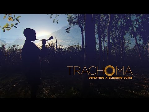 Trachoma: Defeating a Blinding Curse Full Length Documentary