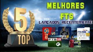 TOP 5 MELHORES FTS LANÇADOS RECENTEMENTE!!