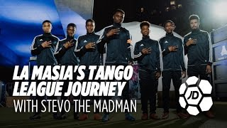 Stevo The Madman Follows La Masia On Their adidas Tango League Journey