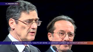Yvelines | La fusion Yvelines/Hauts-de-Seine, le dernier combat de Patrick Devedjian