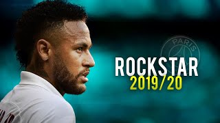 Neymar Jr - Rockstar ft. Post Malone - Skills & Goals 2019/20