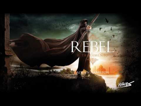 """""""Rebel. Il tradimento"""" di Alwyn Hamilton - Booktrailer ufficiale"""