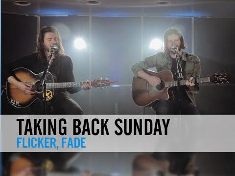 Taking Back Sunday - Flicker, Fade (PureVolume Sessions)