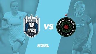 Seattle Reign FC vs. Portland Thorns FC
