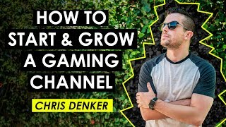 How to Start a Gaming YouTube Channel and the Best Gear for Gaming - Chris Denker ( DenkOps)
