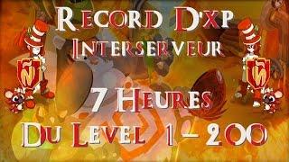 [Dofus,Helséphine] Ancien Record Xp du lvl 1 à 200 en 7h!