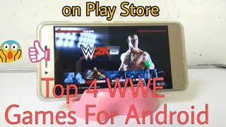 Top 4 WWE Games For Android | Available On Play Store!!