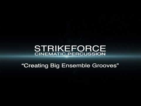 Strikeforce - How to create an ensemble groove with Strikeforce