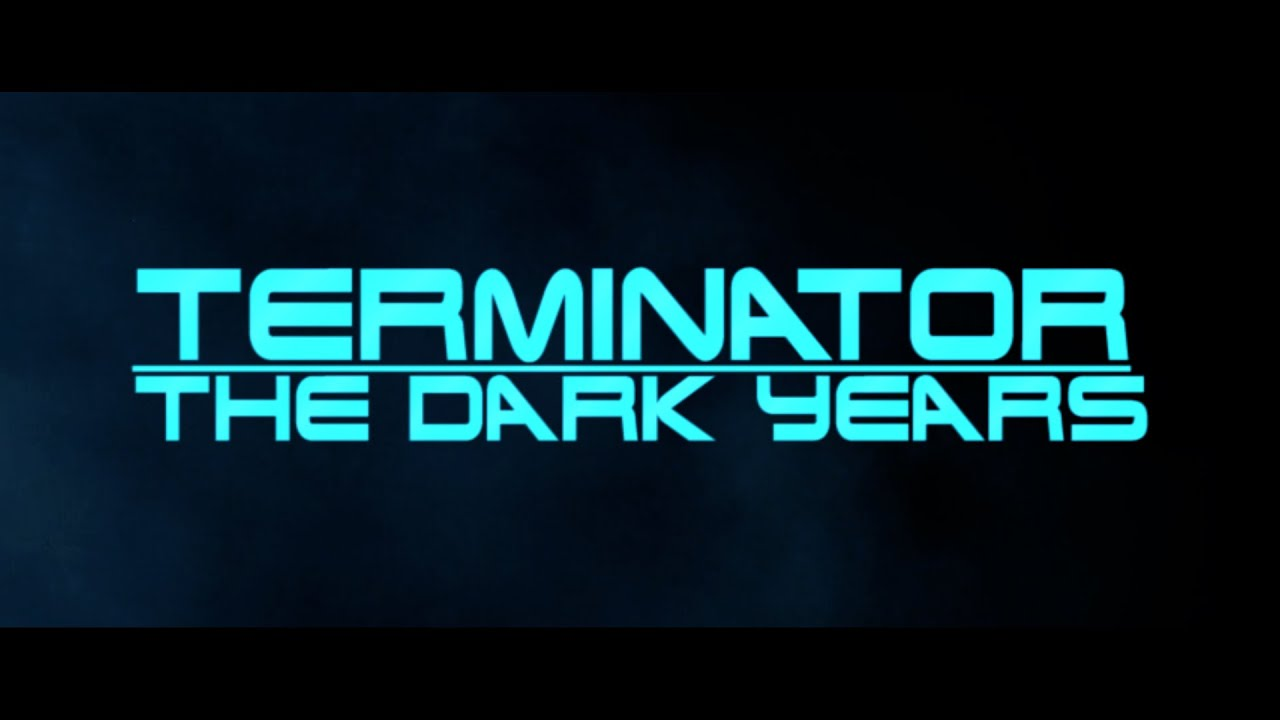 Download Terminator: The Dark Years (A Future War Story) - Fan Edit