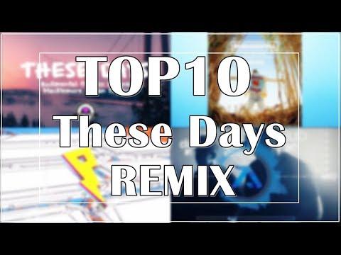 Rudimental - These Days (ft.Jess Glynne, Macklemore & Dan Caplen)(Top10 Remix song)   Remix world