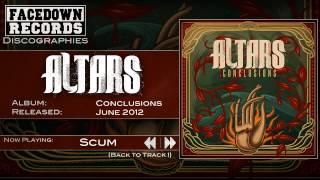 Altars - Conclusions - Scum