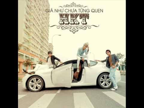 HKT-2012 Giá như chưa từng quen