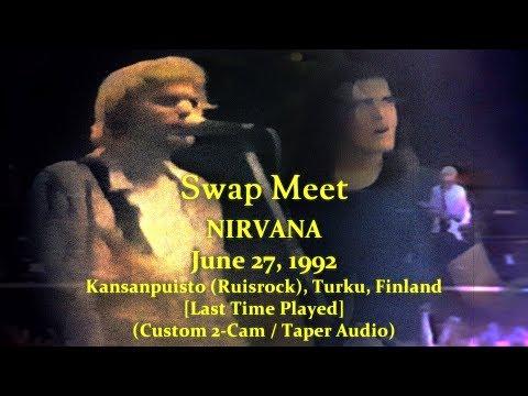 Nirvana  Swap Meet  19920627  Custom 2CamTaperAudio  Kansanpuisto  Turku, Finland