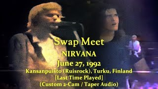 "Nirvana - ""Swap Meet"" - 1992-06-27 - [Custom 2-Cam/TaperAudio] - Kansanpuisto - Turku, Finland"