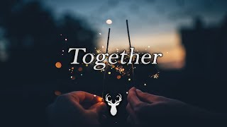 Together | Chill Out Mix